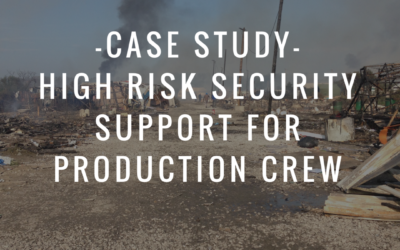 Case Study: High Risk Security Support For Production Crew